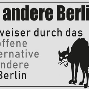 """""""Das andere Berlin"""" – Wegweiser durch ein solidarisches Berlin"""